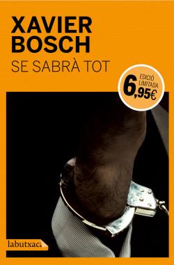 Resultat d'imatges de Se sabrà tot de Xavier Bosch
