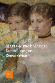 La passió segons Renée Vivien